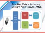 adaptive mobile learning system architecture amls
