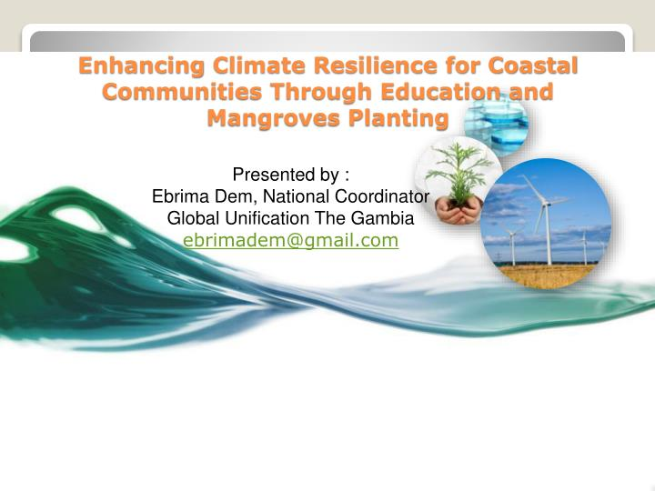 enhancing climate resilience for coastal communities through education and mangroves planting n.