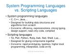 system programming languages vs scripting languages