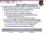 new jefx construct