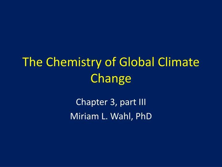 the chemistry of global climate change n.