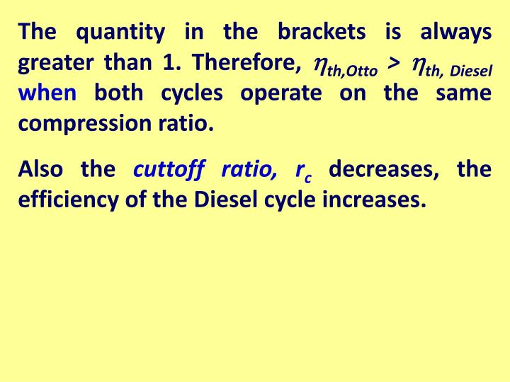 The quantity in the brackets is always greater than 1. Therefore,