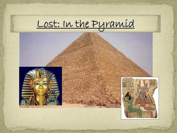 lost in the pyramid n.