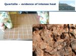quartzite evidence of intense heat