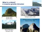 what is a dome a massive granite intrusion