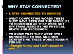 why stay connected