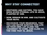 why stay connected2