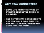 why stay connected3