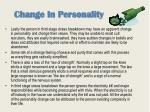 change in personality