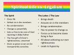 spiritual life vs legalism