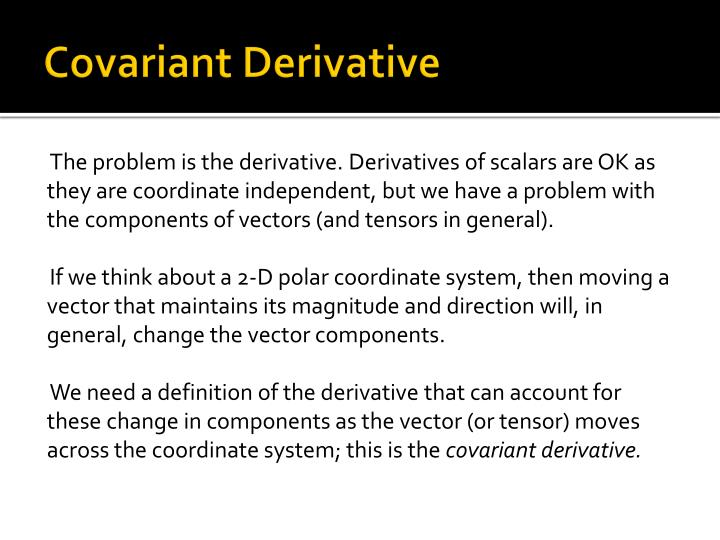 Covariant Derivative