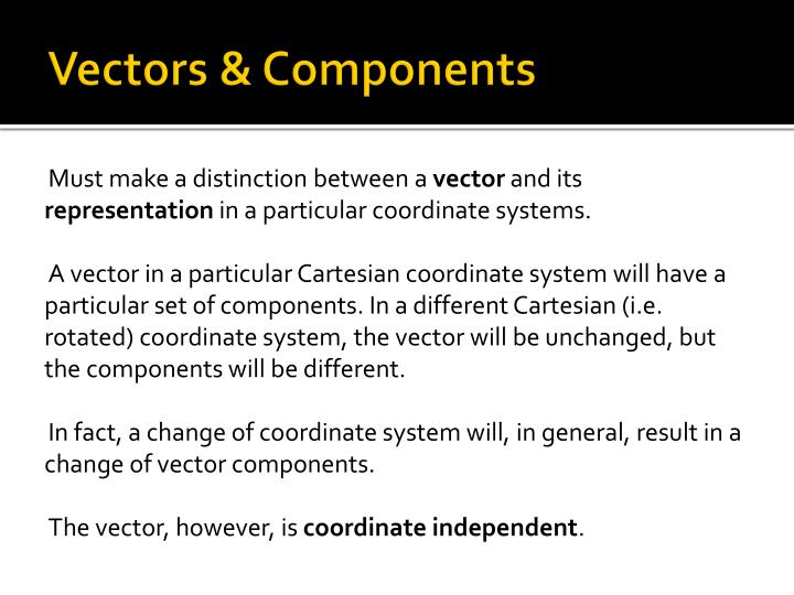 Vectors & Components