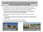 university of north texas and texas woman s university school comparisons to texas a m