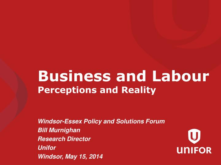 business and labour perceptions and reality n.