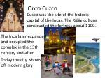 onto cuzco