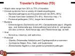 traveler s diarrhea td
