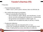 traveler s diarrhea td1