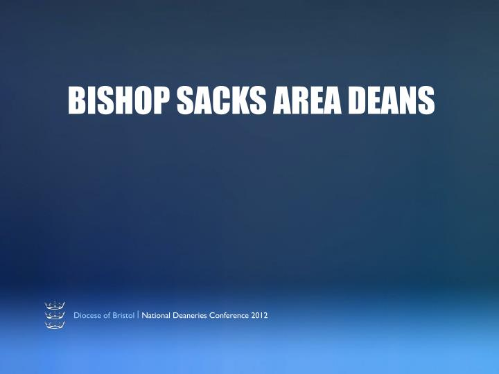 bishop sacks area deans n.