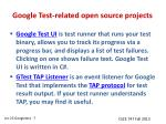 google test related open source projects