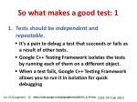 so what makes a good test 1