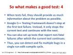 so what makes a good test 4