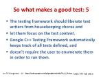 so what makes a good test 5