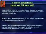 lesson objectives have we hit any yet2