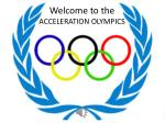 welcome to the acceleration olympics