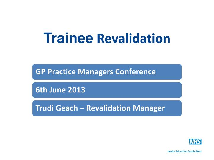 trainee revalidation n.