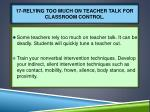 17 relying too much on teacher talk for classroom control