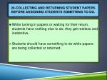 20 collecting and returning student papers before assigning students something to do