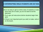 21 interrupting while students are on task