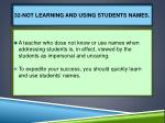 32 not learning and using students names