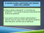 35 asking global questions that nobody likely will answer