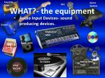 audio input devices sound producing devices