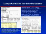 example remission time for acute leukemia4