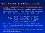 hazard ratio hr for dichotomous covariates