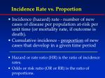 incidence rate vs proportion