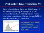 probability density function f t1
