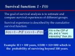 survival function 1 f t