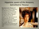 hippolyta queen of the amazons betrothed to theseus