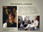 nick bottom a weaver