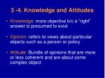 3 4 knowledge and attitudes