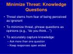 minimize threat knowledge questions