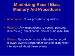 minimizing recall bias memory aid procedures