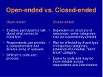 open ended vs closed ended