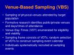 venue based sampling vbs