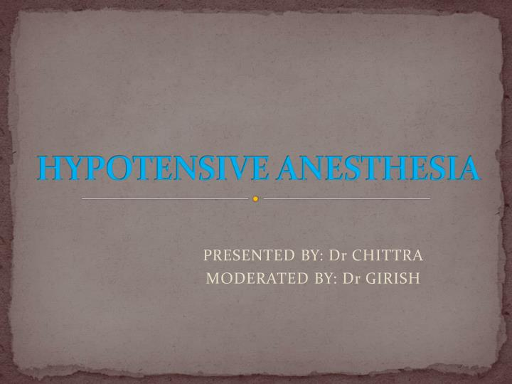 hypotensive anesthesia n.