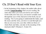 ch 25 don t read with your eyes