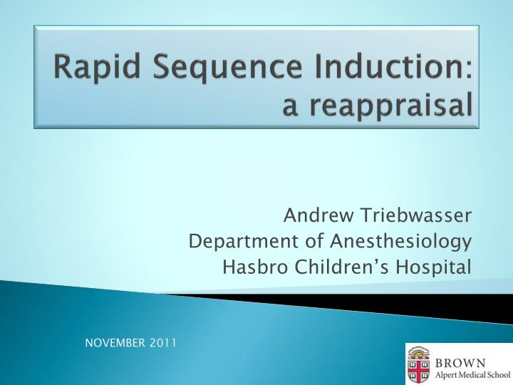 Rapid sequence induction a reappraisal
